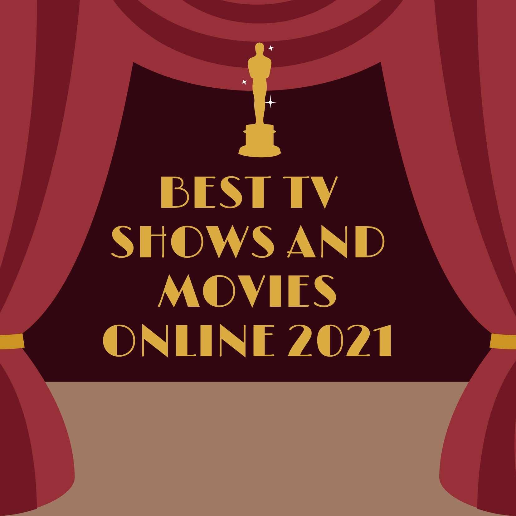 Best Tv Shows and Movies Online 2021