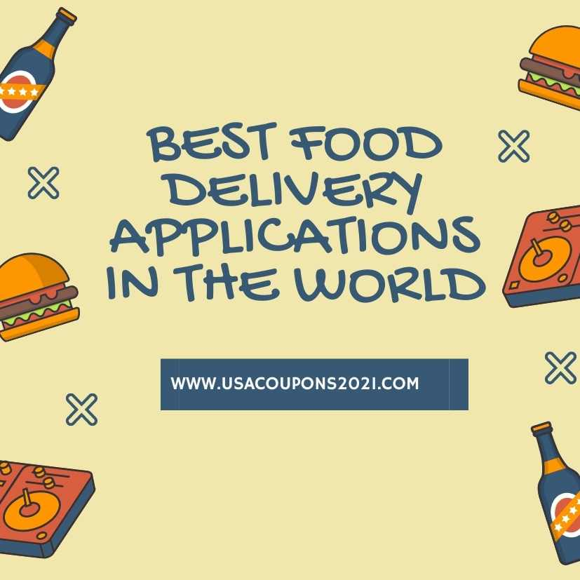 Best food delivery applications in the World 2021